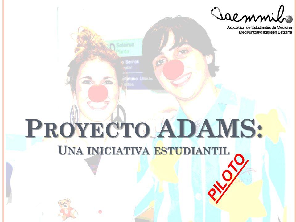 P ROYECTO ADAMS: U NA INICIATIVA ESTUDIANTIL PILOTO