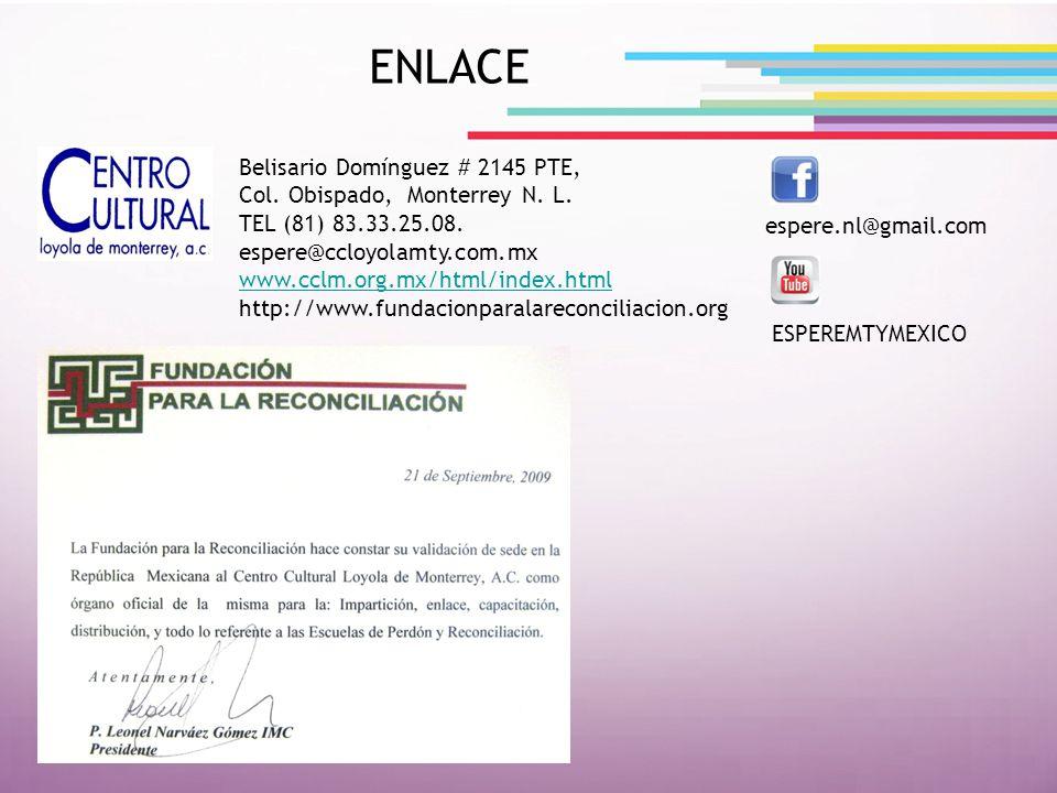 Belisario Domínguez # 2145 PTE, Col. Obispado, Monterrey N. L. TEL (81) 83.33.25.08. espere@ccloyolamty.com.mx www.cclm.org.mx/html/index.html http://