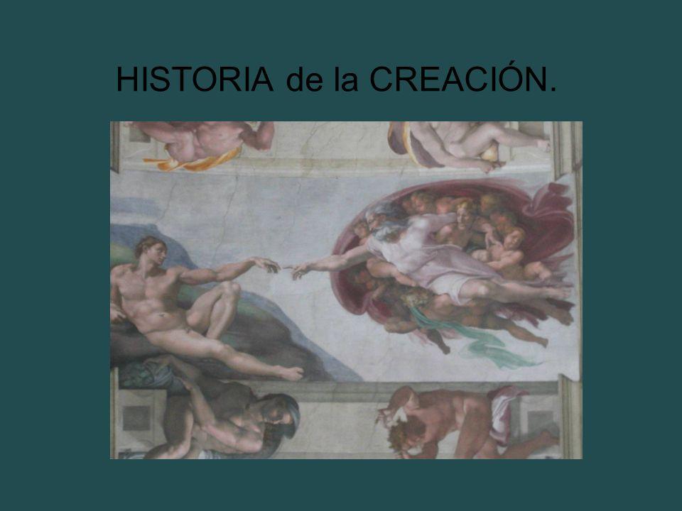 HISTORIA de la CREACIÓN.