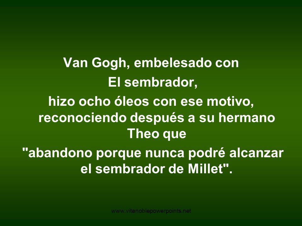 www.vitanoblepowerpoints.net El sembrador Van Gogh - 1881