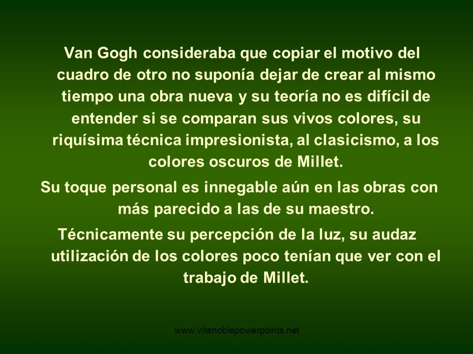 www.vitanoblepowerpoints.net El Leñador Van Gogh - 1889