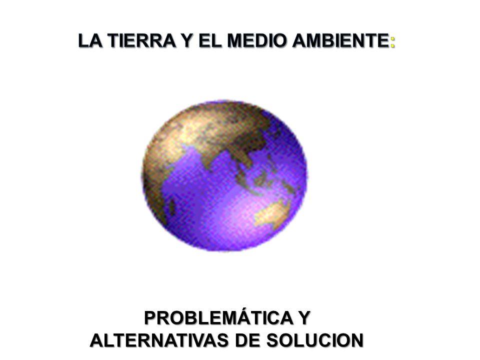 PROBLEMÁTICA Y ALTERNATIVAS DE SOLUCION
