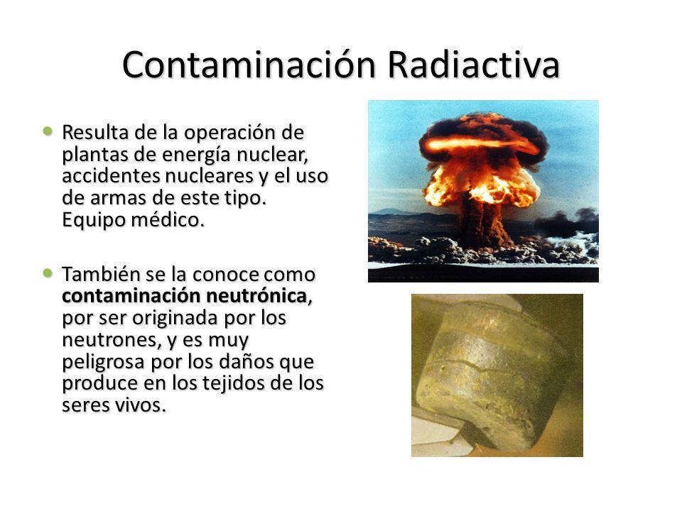 Contaminación Radiactiva Resulta de la operación de plantas de energía nuclear, accidentes nucleares y el uso de armas de este tipo. Equipo médico. Re