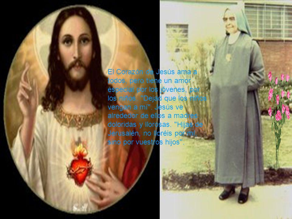 El Corazón de Jesús ama a todos, pero tiene un amor especial por los jóvenes, por los niños.
