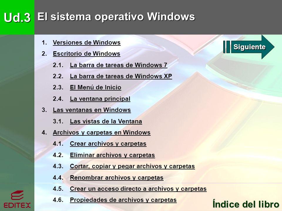 Ud.3 El sistema operativo Windows Índice del libro Índice del libro 5.