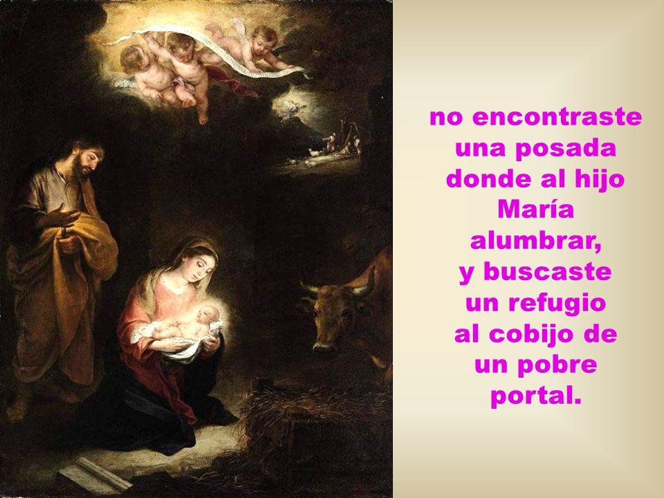 Emigrante y peregrino, con María, tu esposa a Belén cumpliendo así los designios del Mesías que iba a nacer,