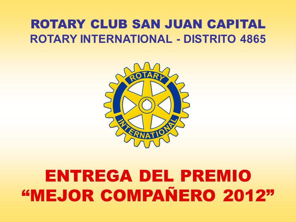 ENTREGA DEL PREMIO MEJOR COMPAÑERO 2012 ROTARY CLUB SAN JUAN CAPITAL ROTARY INTERNATIONAL - DISTRITO 4865