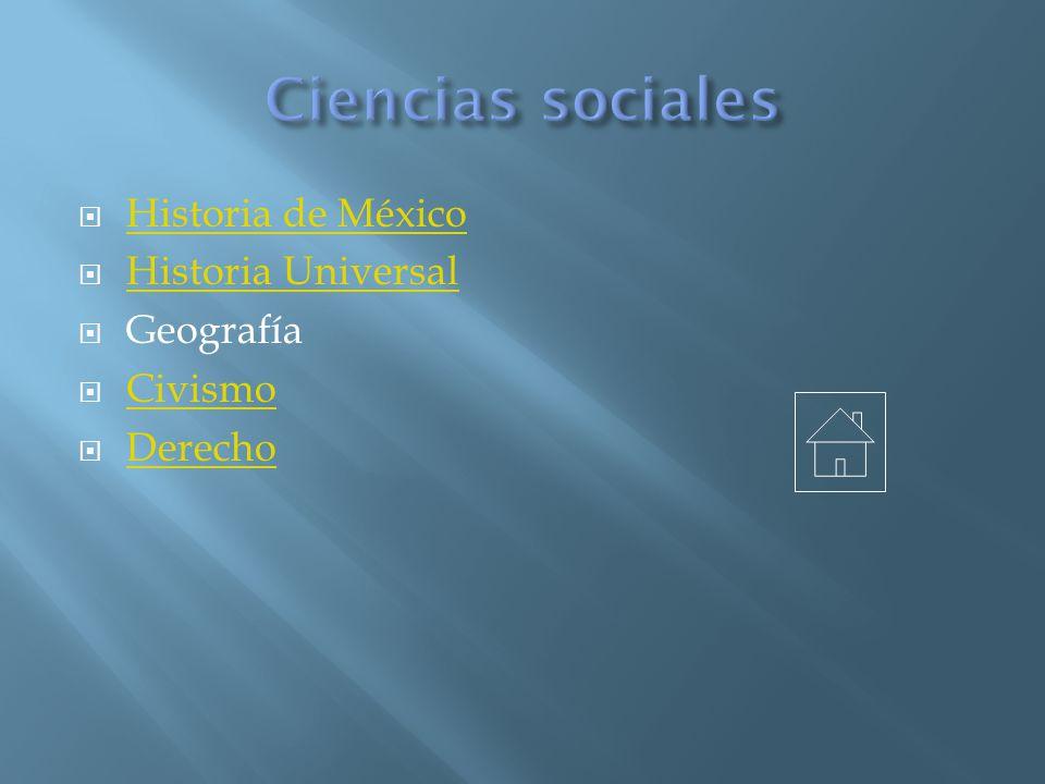 Historia de México Historia Universal Geografía Civismo Derecho