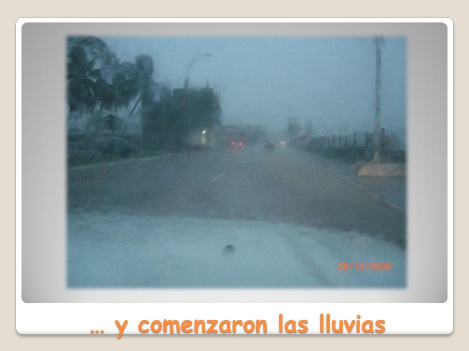 … y comenzaron las lluvias
