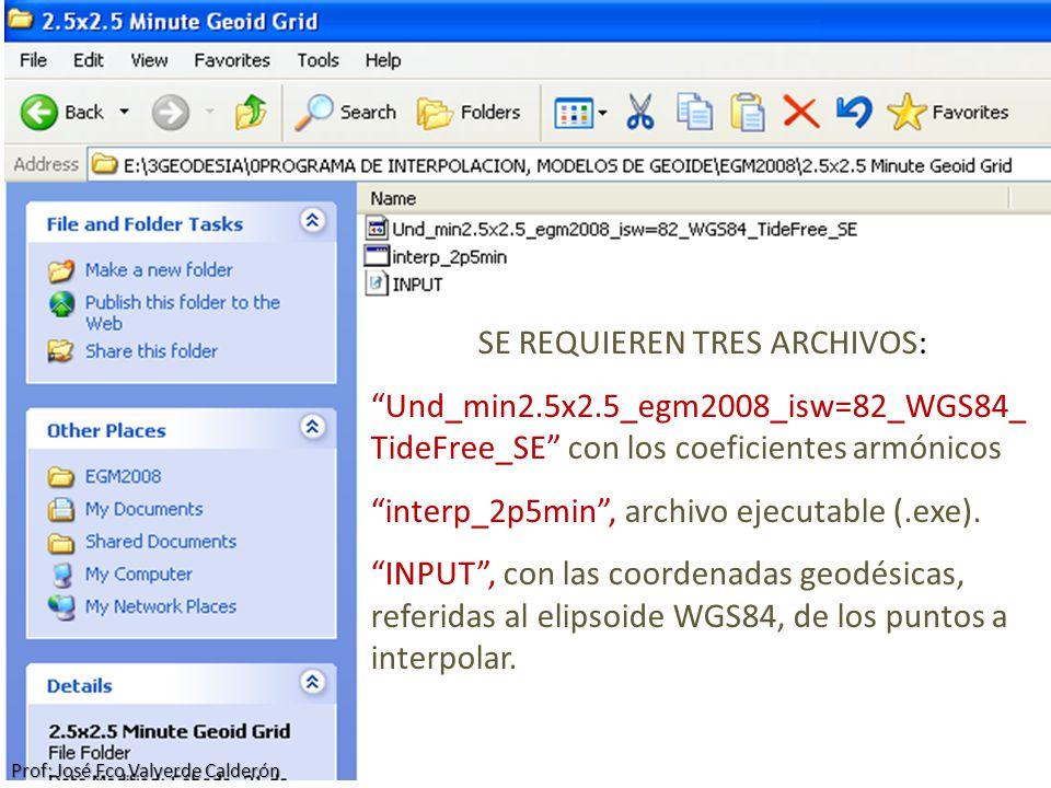 SE REQUIEREN TRES ARCHIVOS: Und_min2.5x2.5_egm2008_isw=82_WGS84_ TideFree_SE con los coeficientes armónicos interp_2p5min, archivo ejecutable (.exe).