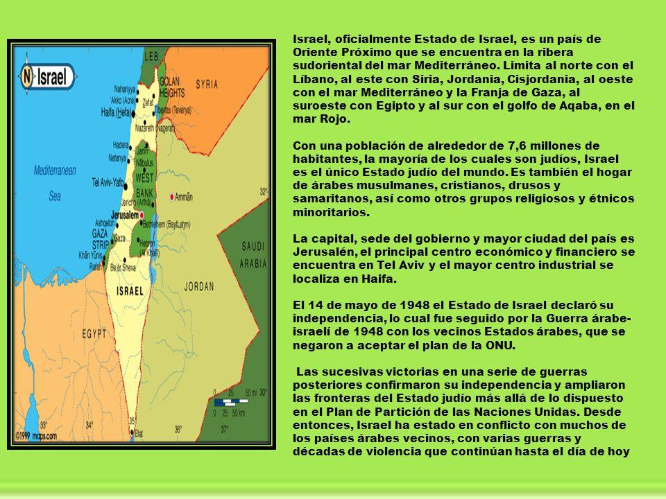 Israel, oficialmente Estado de Israel, es un país de Oriente Próximo que se encuentra en la ribera sudoriental del mar Mediterráneo. Limita al norte c