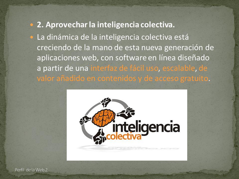 2. Aprovechar la inteligencia colectiva.