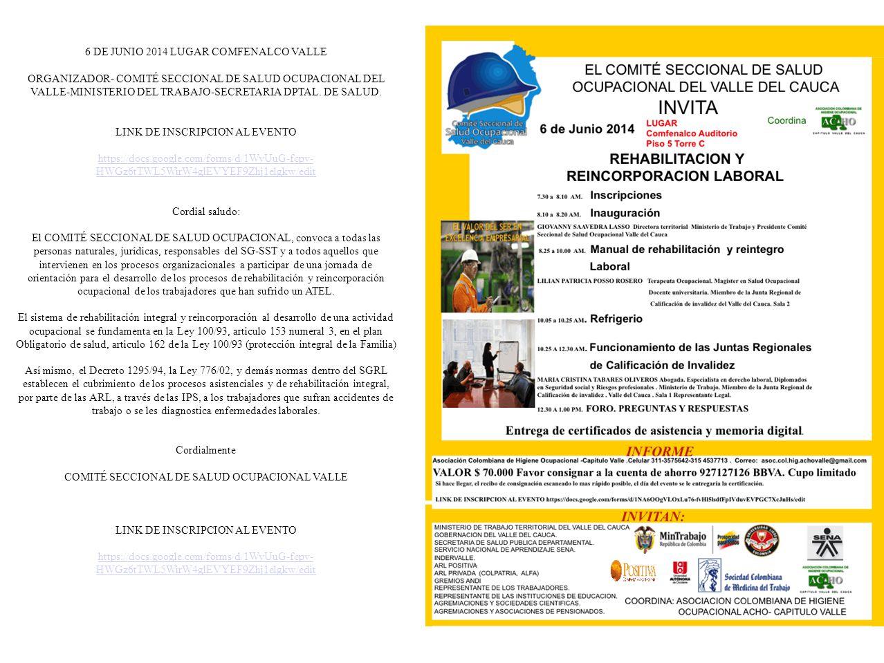 6 DE JUNIO 2014 LUGAR COMFENALCO VALLE ORGANIZADOR- COMITÉ SECCIONAL DE SALUD OCUPACIONAL DEL VALLE-MINISTERIO DEL TRABAJO-SECRETARIA DPTAL.
