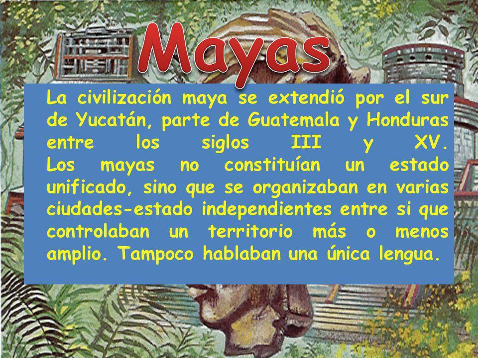 La civilización maya se extendió por el sur de Yucatán, parte de Guatemala y Honduras entre los siglos III y XV. Los mayas no constituían un estado un