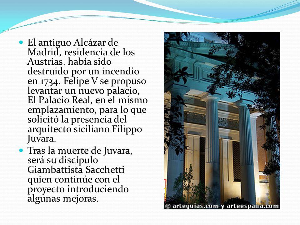 El antiguo Alcázar de Madrid, residencia de los Austrias, había sido destruido por un incendio en 1734. Felipe V se propuso levantar un nuevo palacio,