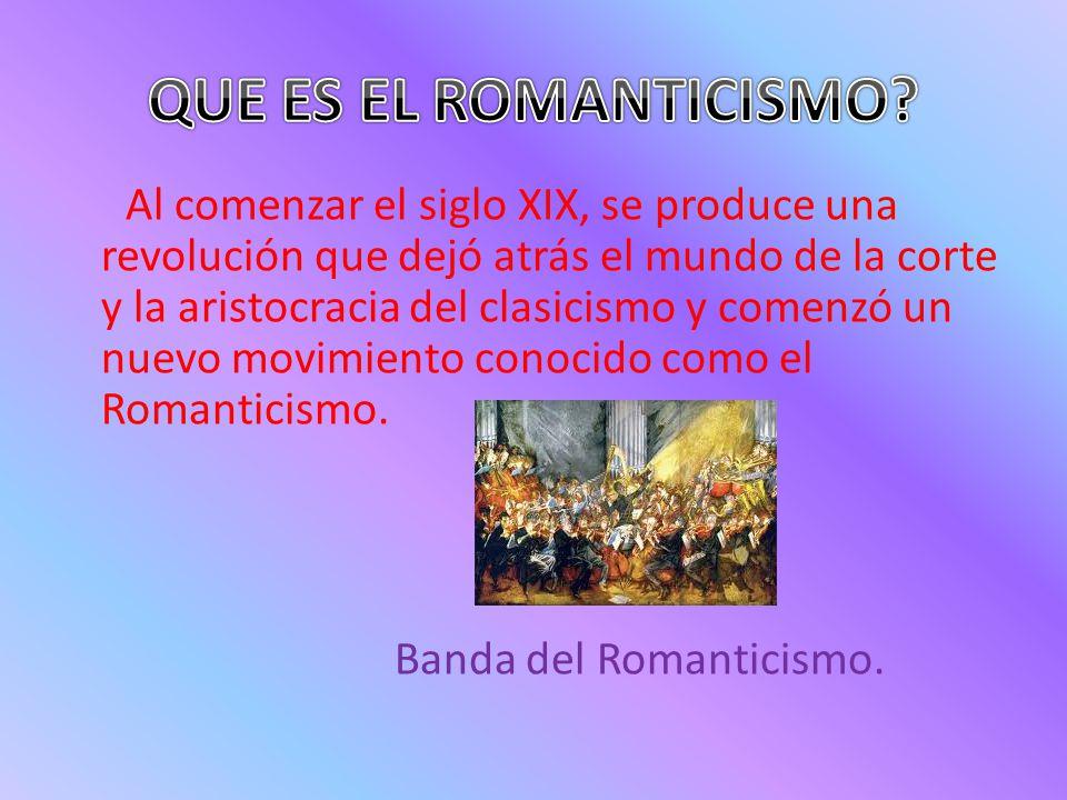 Al comenzar el siglo XIX, se produce una revolución que dejó atrás el mundo de la corte y la aristocracia del clasicismo y comenzó un nuevo movimiento