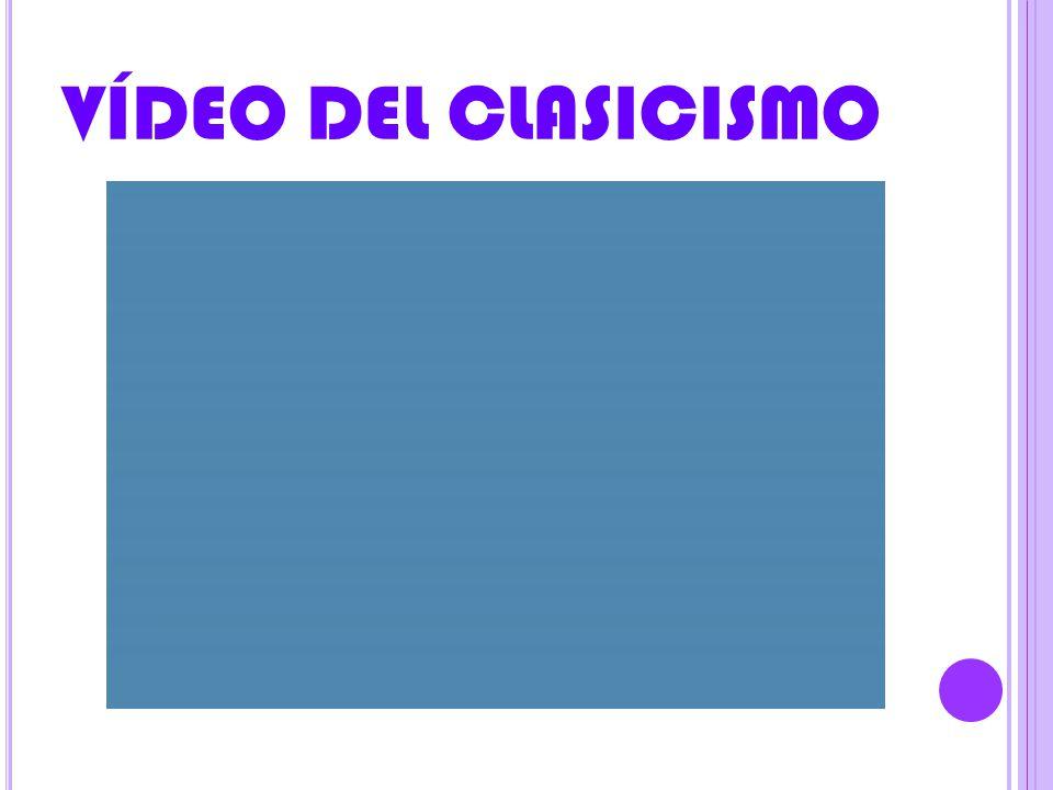 VÍDEO DEL CLASICISMO
