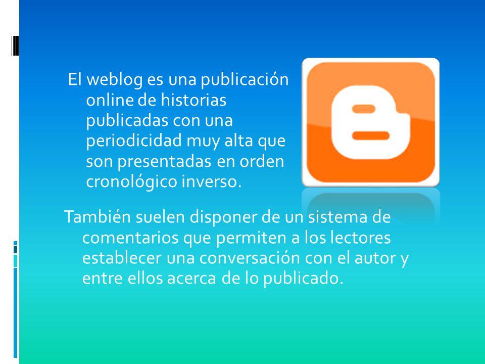 También suelen disponer de un sistema de comentarios que permiten a los lectores establecer una conversación con el autor y entre ellos acerca de lo publicado.