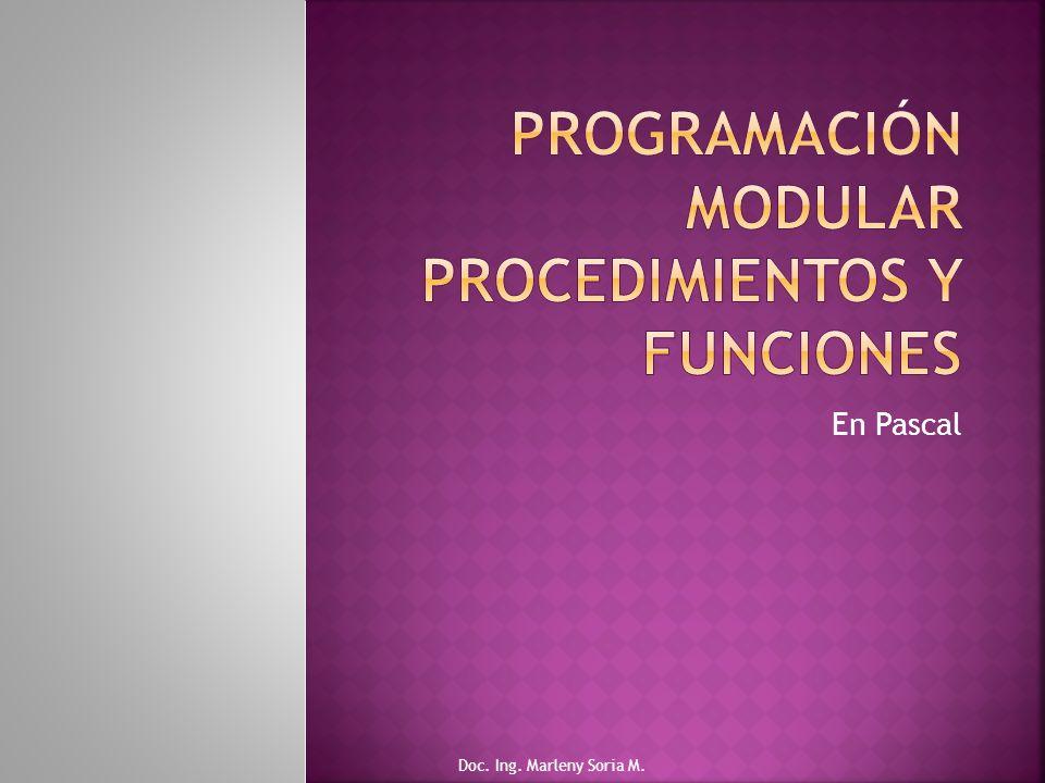 En Pascal Doc. Ing. Marleny Soria M.