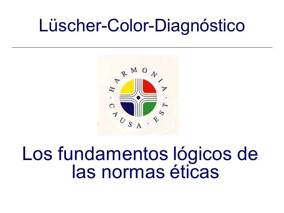 Lüscher-Color-Diagnóstico Los fundamentos lógicos de las normas éticas