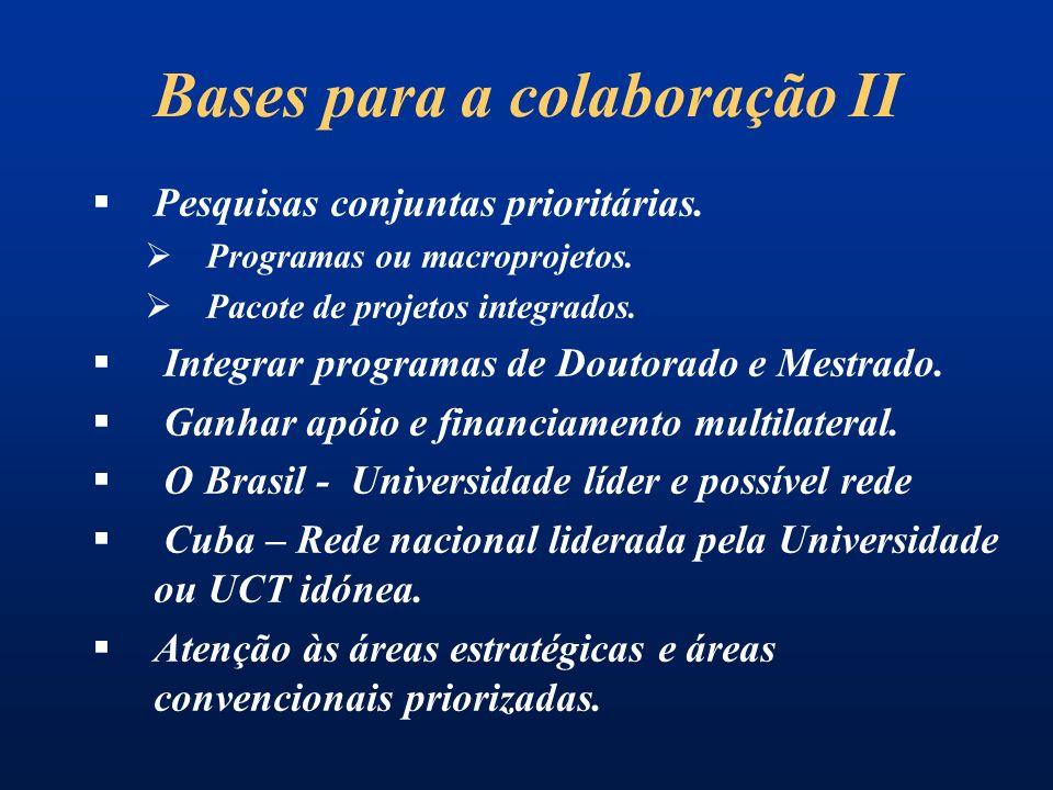 Bases para a colaboração II Pesquisas conjuntas prioritárias.