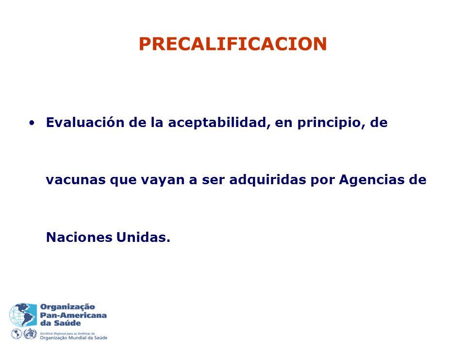Evaluación de la aceptabilidad, en principio, de vacunas que vayan a ser adquiridas por Agencias de Naciones Unidas.
