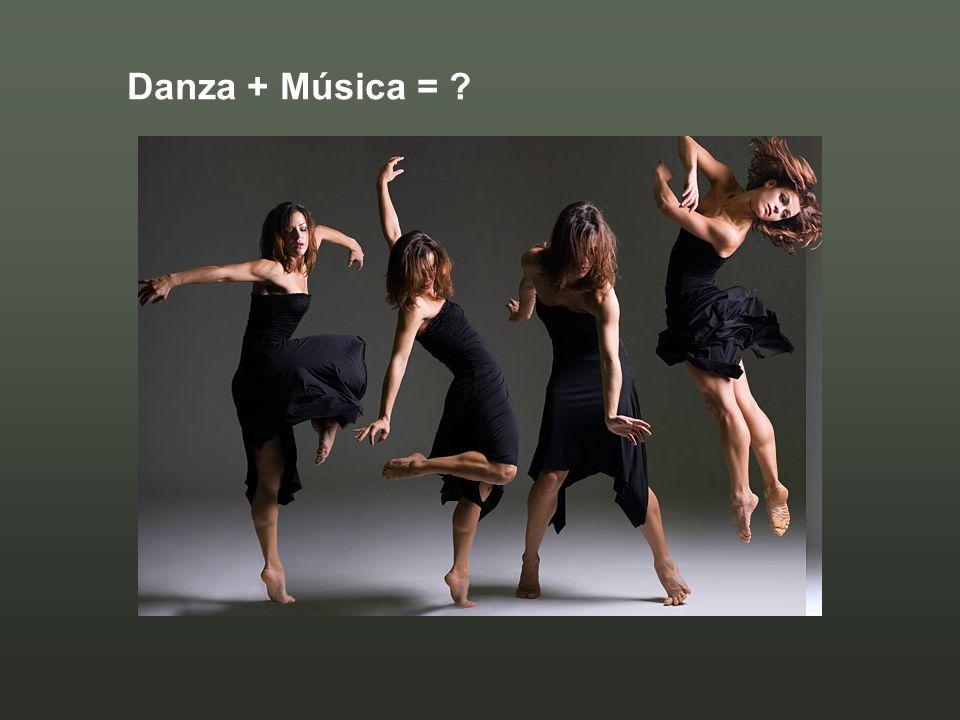 Danza + Música = ?