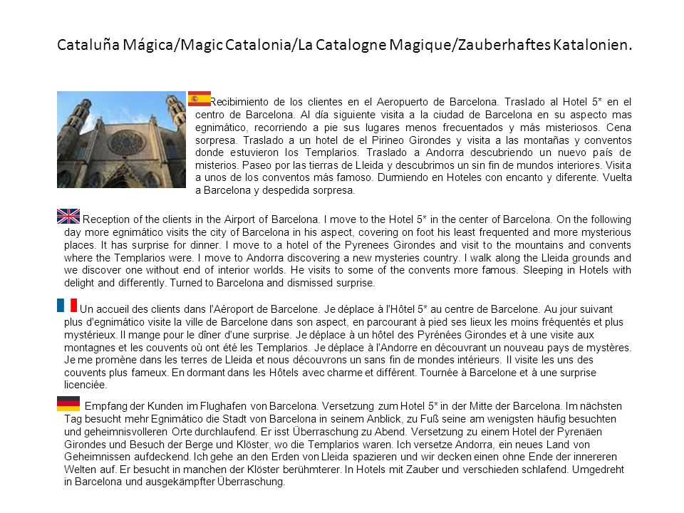 Cataluña Mágica/Magic Catalonia/La Catalogne Magique/Zauberhaftes Katalonien.