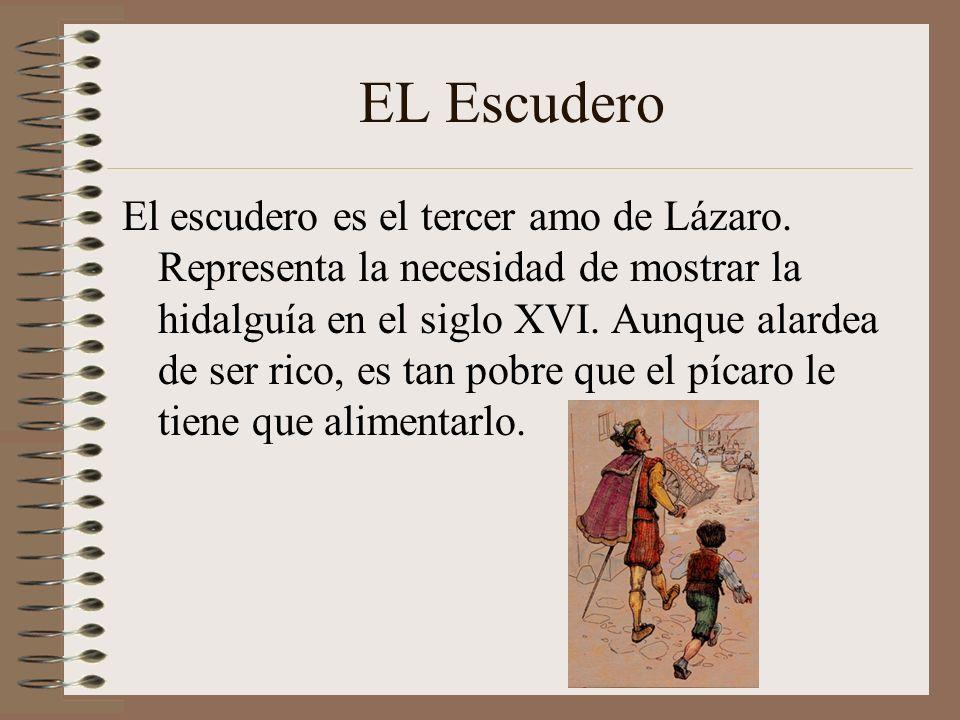 EL CLÉRIGO Este personaje retrata la avaricia de un clérigo, que aunque aparentemente es una persona muy correcta, no duda en matar de hambre al pobre