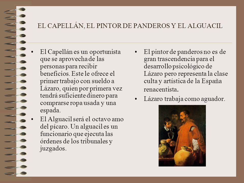 EL FRAILE DE LA MERCED EL BULDERO Este es el cuarto amo de Lázaro. Es el amo que le da su primer par de zapatos. Es un fraile corrupto y promiscuo. La