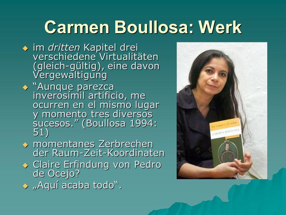 Carmen Boullosa: Werk im dritten Kapitel drei verschiedene Virtualitäten (gleich-gültig), eine davon Vergewaltigung im dritten Kapitel drei verschiede