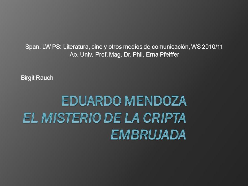 Span. LW PS: Literatura, cine y otros medios de comunicación, WS 2010/11 Ao.