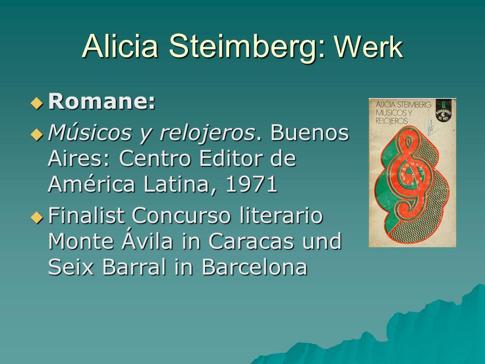 Alicia Steimberg: Werk Romane: Romane: Músicos y relojeros.