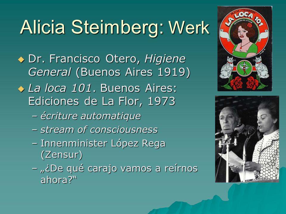 Alicia Steimberg: Werk Dr. Francisco Otero, Higiene General (Buenos Aires 1919) Dr.