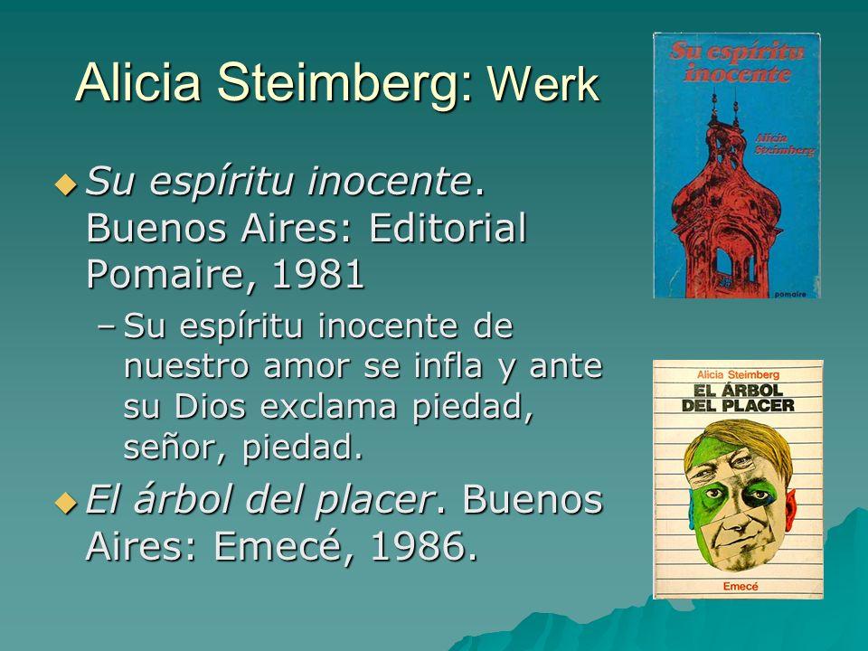 Alicia Steimberg: Werk Su espíritu inocente.