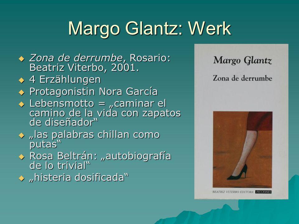 Margo Glantz: Werk Zona de derrumbe, Rosario: Beatriz Viterbo, 2001. Zona de derrumbe, Rosario: Beatriz Viterbo, 2001. 4 Erzählungen 4 Erzählungen Pro