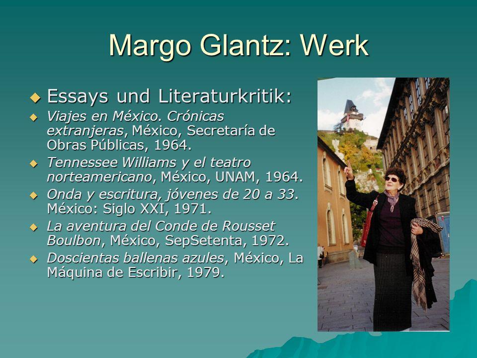 Margo Glantz: Werk Essays und Literaturkritik: Essays und Literaturkritik: Viajes en México. Crónicas extranjeras, México, Secretaría de Obras Pública