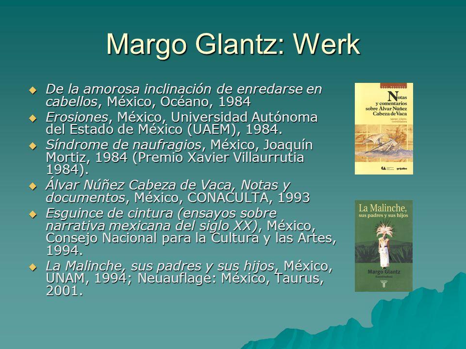 Margo Glantz: Werk De la amorosa inclinación de enredarse en cabellos, México, Océano, 1984 De la amorosa inclinación de enredarse en cabellos, México