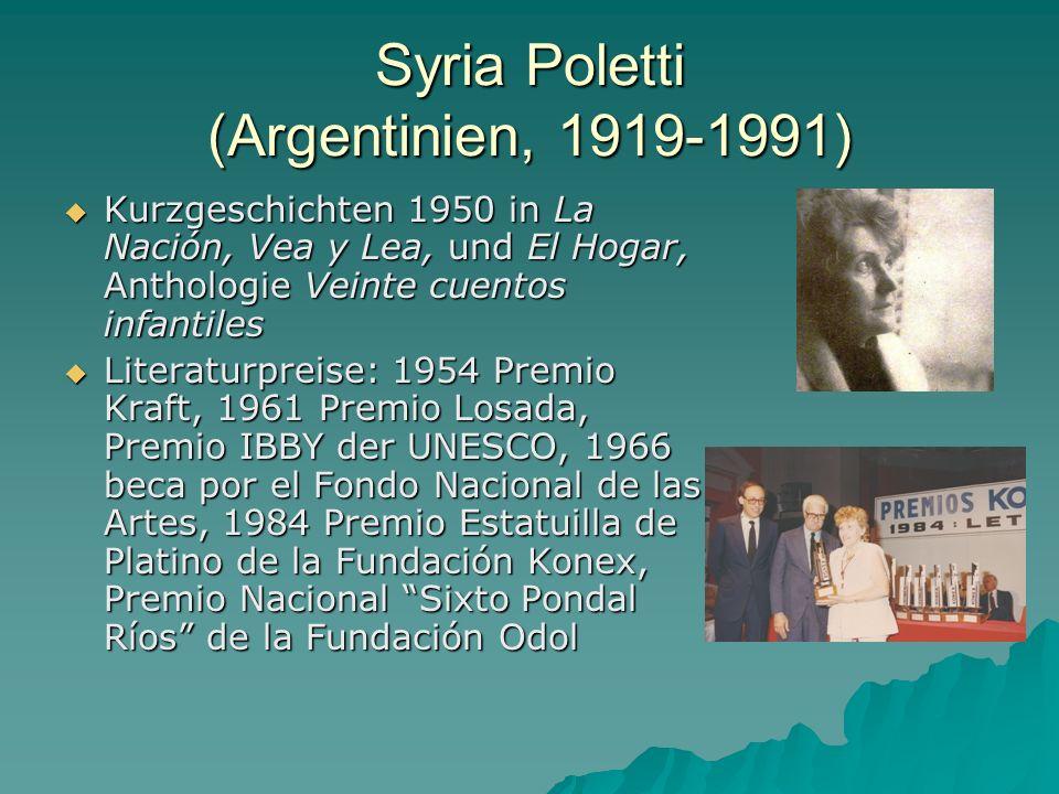 Syria Poletti (Argentinien, 1919-1991) Kurzgeschichten 1950 in La Nación, Vea y Lea, und El Hogar, Anthologie Veinte cuentos infantiles Kurzgeschichte