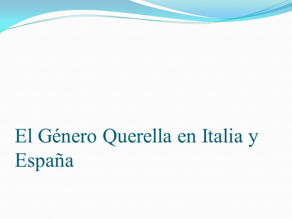 El Género Querella en Italia y España