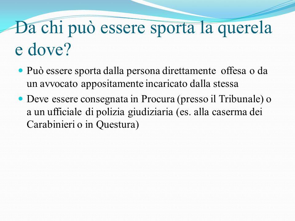 Titolarità dellesercizio del diritto di querela La titolarità e lesercizio del diritto di querela coincidono in capo allo stesso soggetto ( la persona offesa dal reato ).