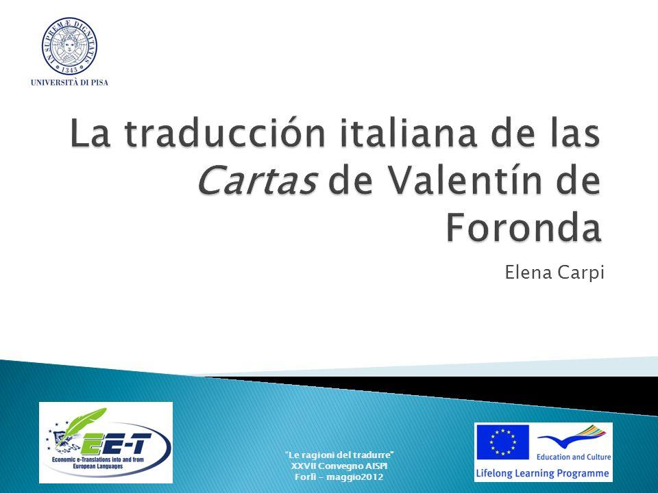 Elena Carpi Le ragioni del tradurre XXVII Convegno AISPI Forlì - maggio2012