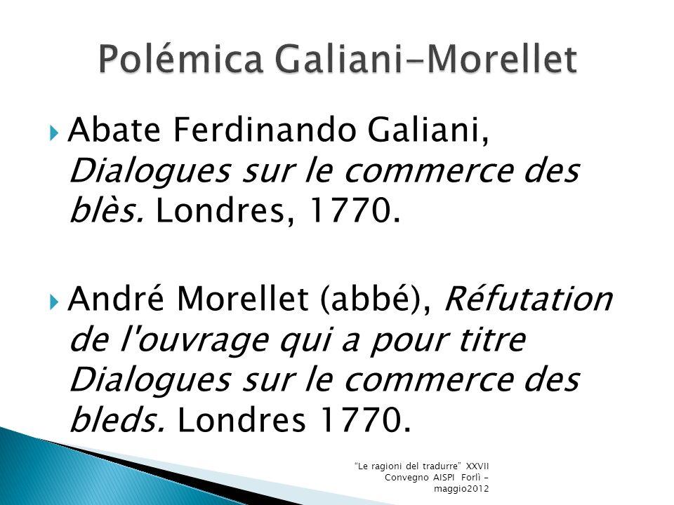 Abate Ferdinando Galiani, Dialogues sur le commerce des blès.