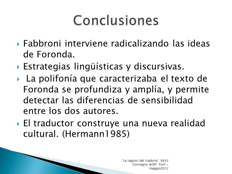 Fabbroni interviene radicalizando las ideas de Foronda.