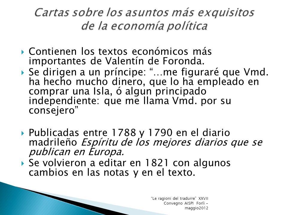Contienen los textos económicos más importantes de Valentín de Foronda.