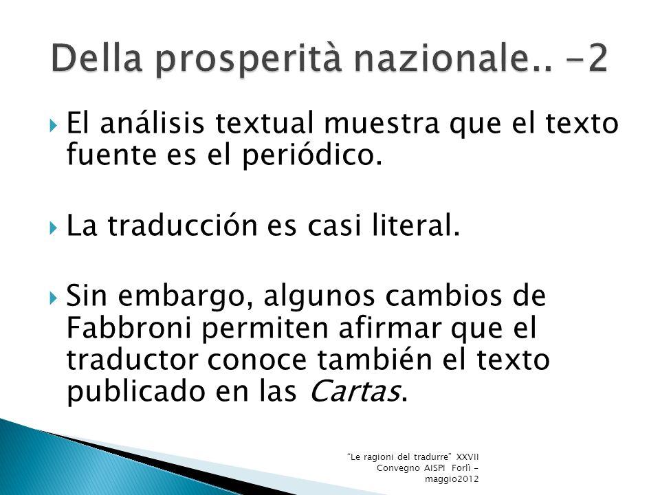 El panfleto se dirige a quelle classi di persone spaventate dallinusitato vocabolario degli economologi […] non ai pensatori sublimi (lEditore, [1789] 1847: 85) Abolición de las aduanas.