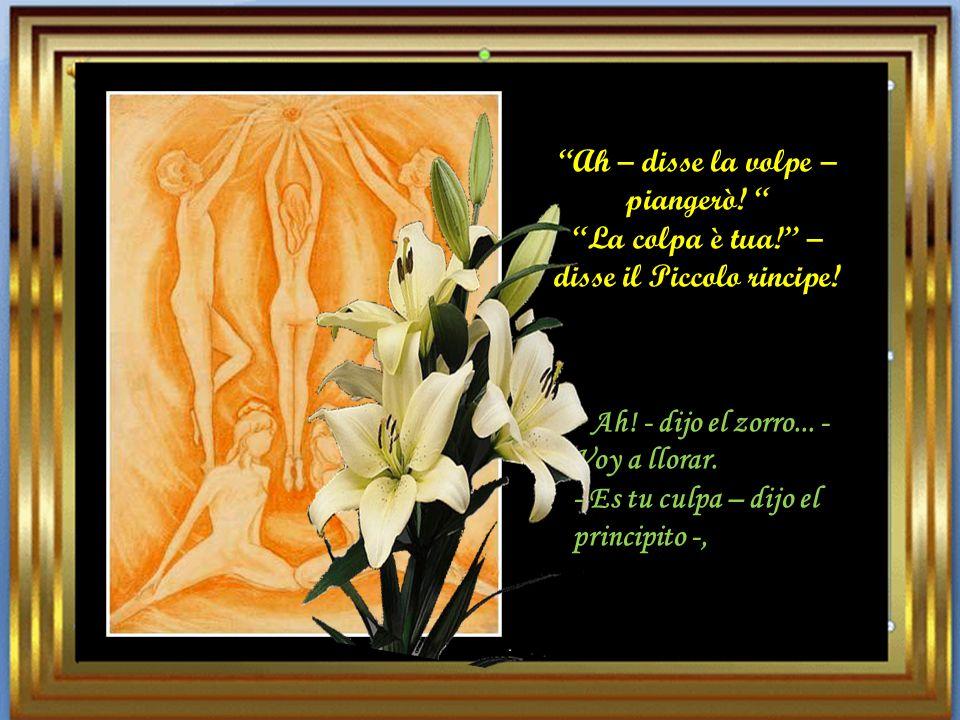 Ah, said the fox, I shall cry. Ah! -dit le renard… - - je preurerai.-