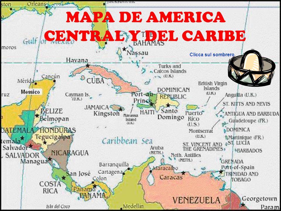MAPA DE AMERICA CENTRAL Y DEL CARIBE Clicca sul sombrero