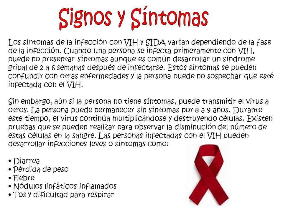 Los síntomas de la infección con VIH y SIDA varían dependiendo de la fase de la infección.