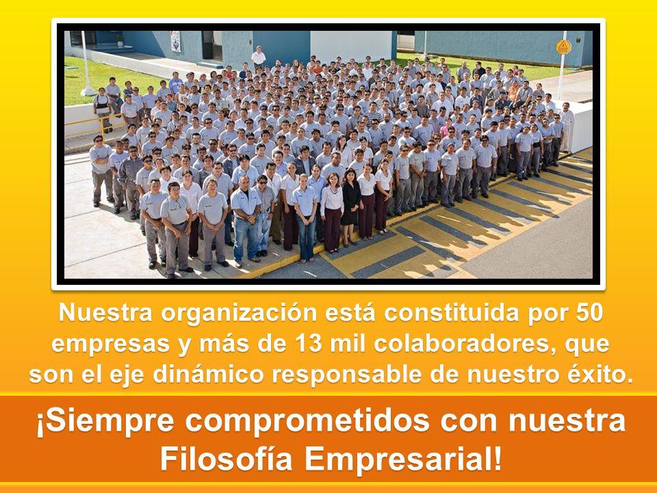 Nuestra organización está constituida por 50 empresas y más de 13 mil colaboradores, que son el eje dinámico responsable de nuestro éxito.